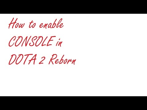 how to enable console in dota 2 reborn youtube