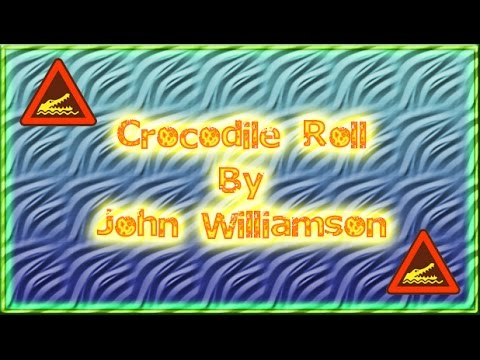 Crocodile Roll (John Williamson)