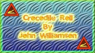 Crocodile Roll (John Williamson) YouTube Videos