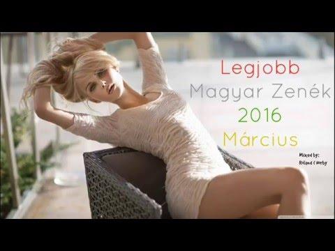 Legjobb Magyar Zenék 2016 Március letöltés