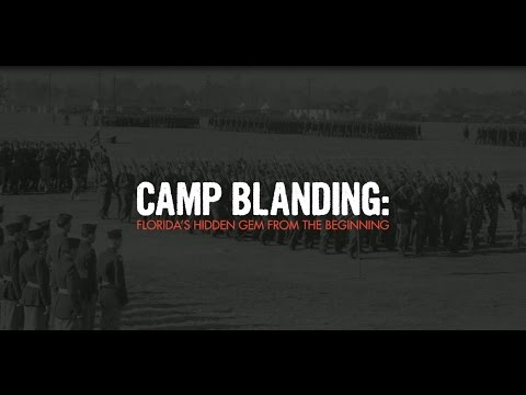Camp Blanding: Florida's Hidden Gem From The Beginning