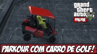 GTA V - Parkour Mais Bizarro de TODOS! (Ps4)