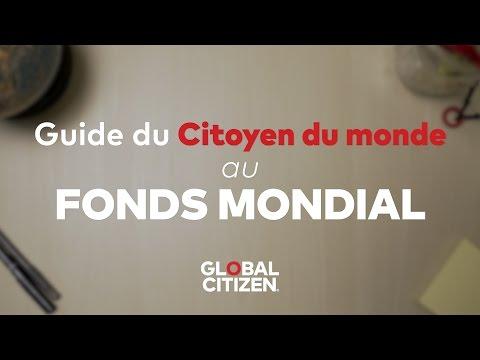 Guide du Citoyen du monde au Fonds mondial