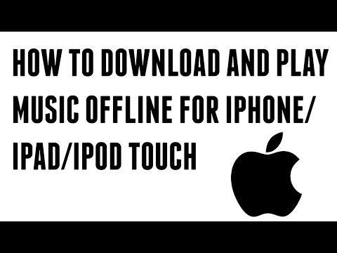 How to Download & Play Music/Videos OFFLINE For Free on iPad/iPhone/iPod Touch
