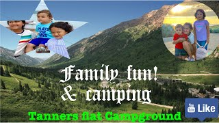 Family camping at Tanners Camp Ground