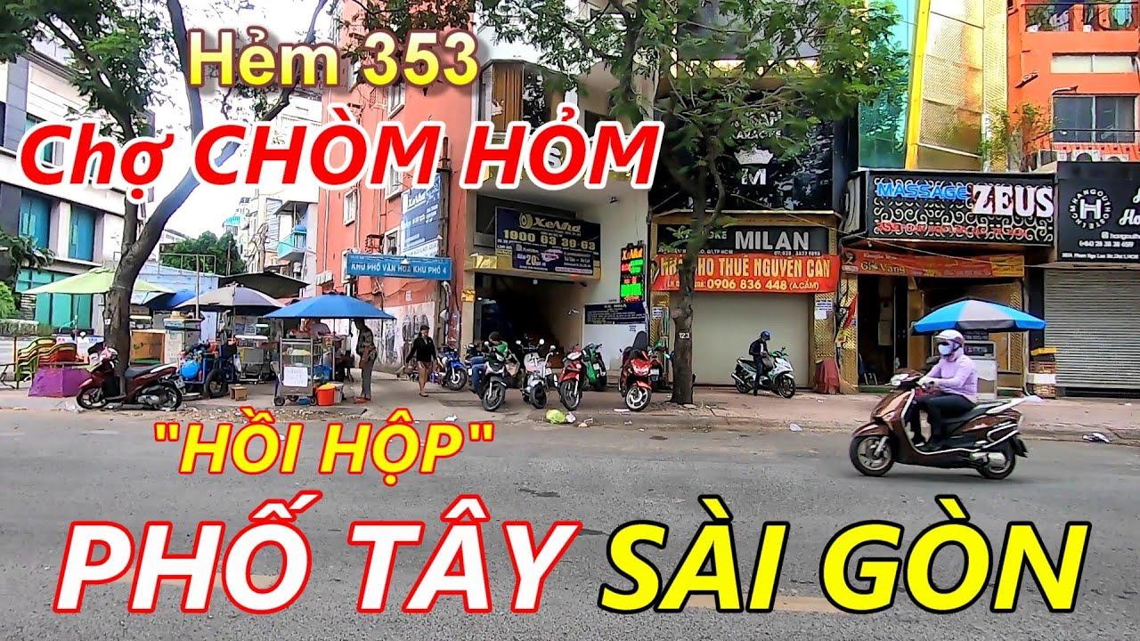 Xóm CHỢ NHỎ hẻm 353 PHẠM NGŨ LÃO Quận 1 Sài Gòn (Phố Tây HỒI HỘP Sợ Lệnh ĐÓNG CỬA)