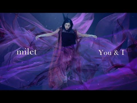 milet「You & I」MUSIC VIDEO(花王「フレア フレグランス &SPORTS」CMソング)