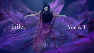 milet - You & I