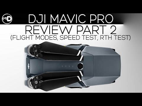 DJI Mavic Pro 4K Review (Part 2)(Intelligent Flight Modes Tutorial, Speed Test, RTH Test)