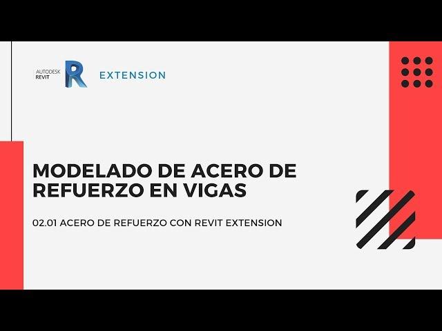 Revit Extensión | 02 01 Modelado de acero de refuerzo en vigas