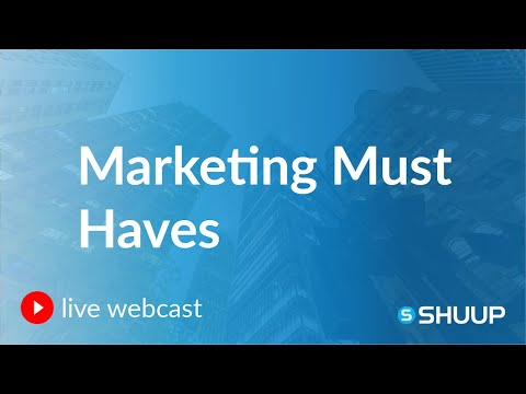 Marketing Must Haves Webcast