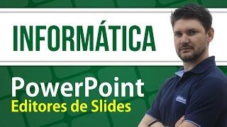 Informática para Concursos - PowerPoint - AlfaCon