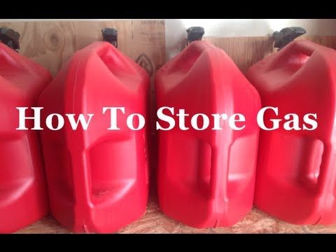 Survival Skills 101: How To Store Gas.