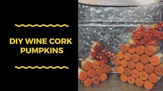 DIY | Wine Cork Pumpkin | 2018