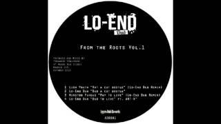 Lo-end Dub- Dub to live ft. Art-x [FREE DUBLOAD]