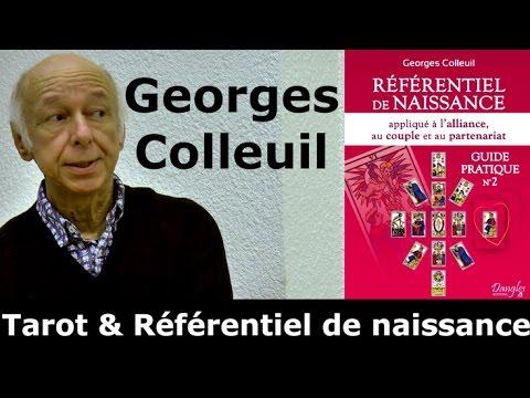 Georges Colleuil - Tarot & Référentiel de naissance