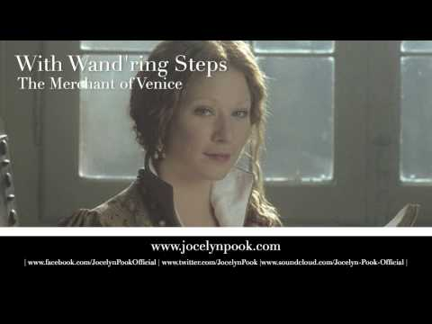 Merchant of Venice - With Wand'ring steps (Jocelyn Pook) mp3