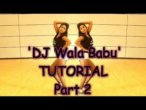 DJ Wale Babu | Learn Dance Steps | Tutorial - Part 2 | Badshah
