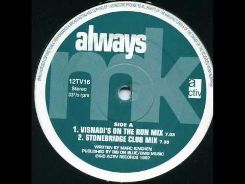 MK - Always (Stonebridge Club Mix)