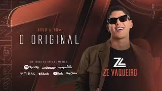 ZÉ VAQUEIRO - O ORIGINAL (OUTUBRO 2020) (MÚSICAS INÉDITAS)