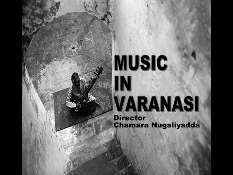 MUSIC IN VARANASI I New Documentary I 2016