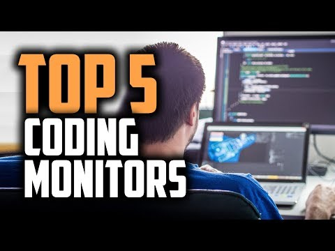 Best Monitors For Programming In 2019 [Top 5 Coding Monitors]