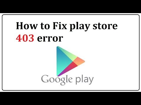 play store 403 error fix