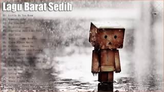 Lagu Barat Sedih Terbaru 2018   Top Lagu Sedih Terbaru 2018 #2