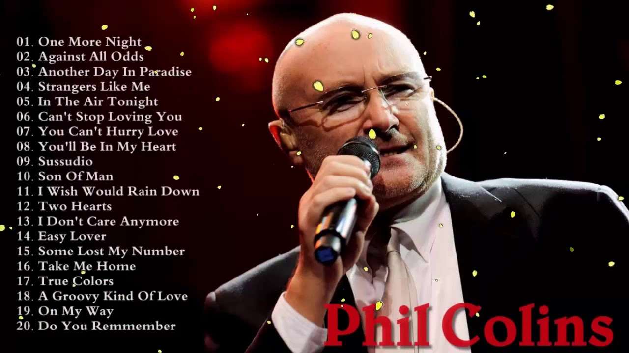Phil Collins 30 Greatest Hits Best Songs Of Phil Collins Live Youtube