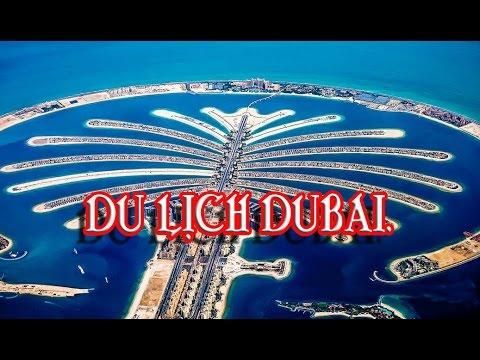DU LICH DUBAI.  QUANGHIEN968- HD1080P