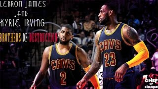 Video LeBron James and Kyrie Irving - Brothers of Destruction (Mini Movie) HD download MP3, 3GP, MP4, WEBM, AVI, FLV Agustus 2018