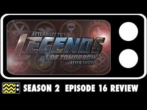 Legends Of Tomorrow Season 2 Episode 16 Review & After Show | AfterBuzz TV