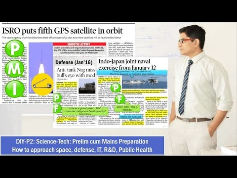 DIY-P2: UPSC Prelim cum Mains Preparation: Approaching Sci-Tech, IT, Space, Defense