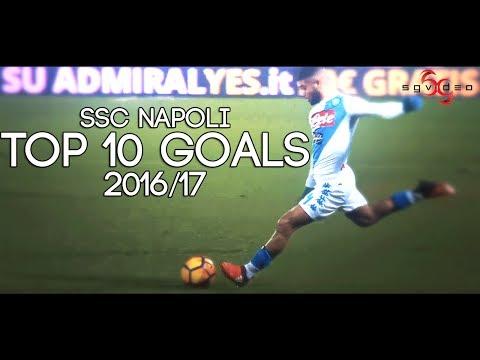 SSC Napoli Top 10 Goals - I 10 goal più belli della Stagione 2016/17 HD
