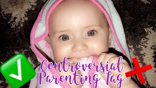 Controversial Parenting Tag | 2018