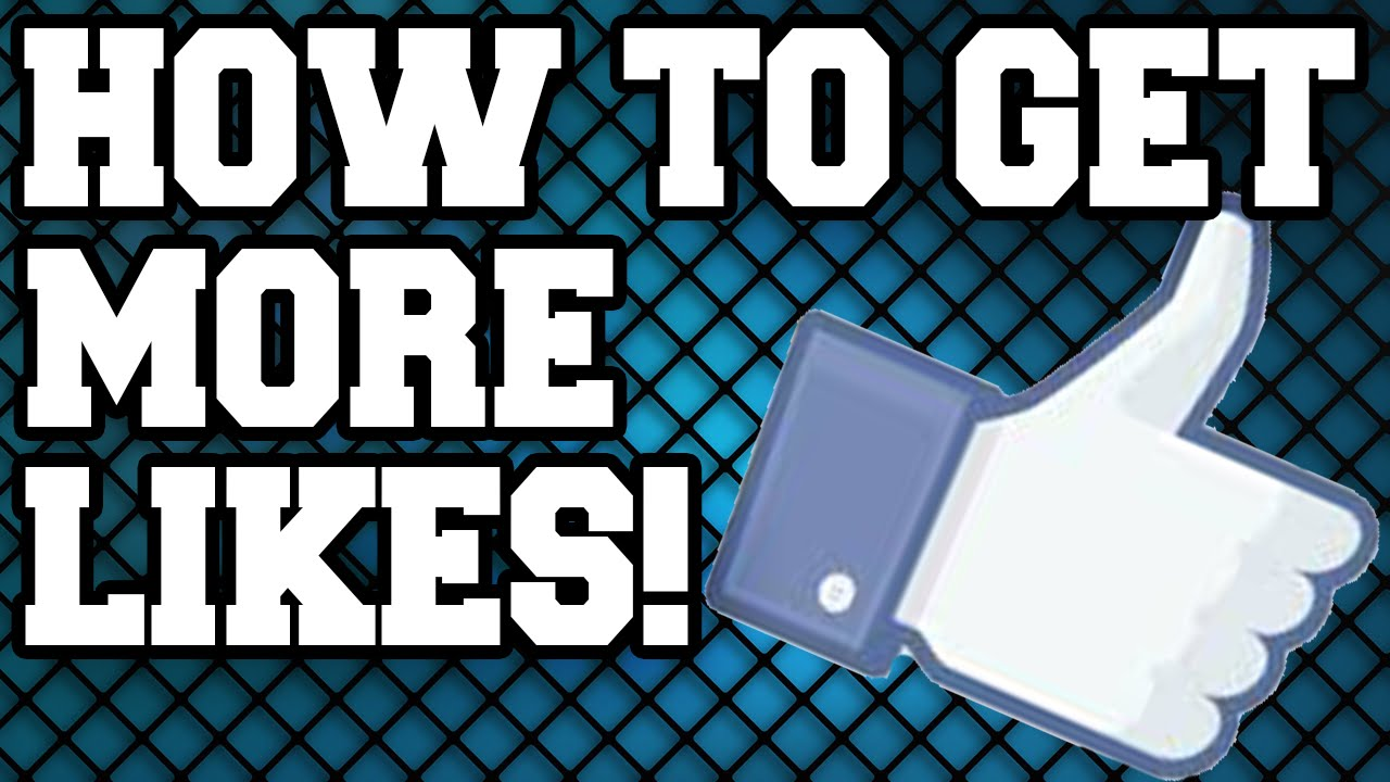 how to get more likes on youtube