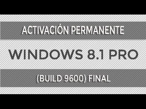 Como Activar Windows 8.1(BUILD 9600) [Cualquier Versión] [Septiembre del 2017]