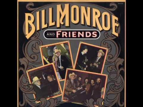 Bill Monroe And Friends [1983] - Bill Monroe