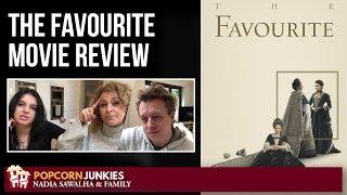 The Favourite - Nadia Sawalha & Family Popcorn Junkies Movie Review