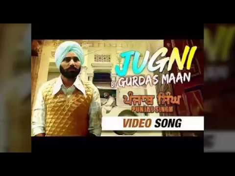 Gurdas maan jugni 2018 ap music