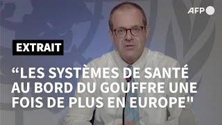Coronavirus: L'oms Se Dit Inquiète D'un Rebond Des Cas En Europe | Afp