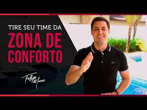 4 TÉCNICAS PARA TIRAR SEU TIME  DA ZONA DE CONFORTO | Fellipe Morais