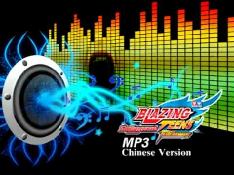 Blazing Teens-Opening Song Version Chinese.MP3.mpg Mp3