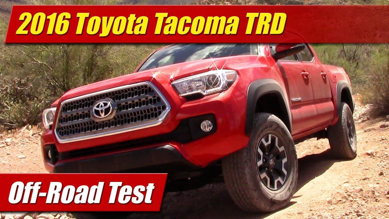 2016 Toyota Tacoma Trd Off Road Test