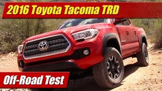 2016 Toyota Tacoma TRD Off-Road Test