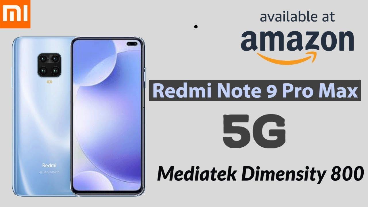 Redmi Note 9 Pro Max Surprise 5g Mediatek Dimensity 800 Wow Youtube