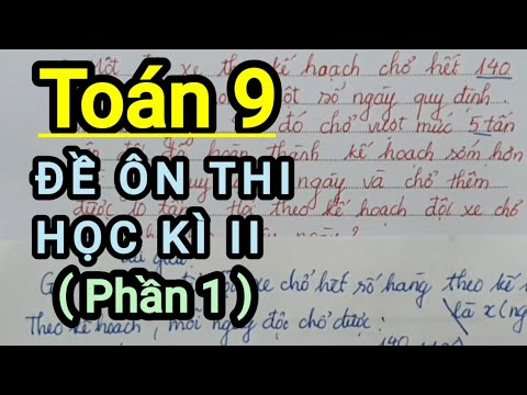 [Toán 9] ĐỀ ÔN THI HỌC KÌ II (Phần 1)