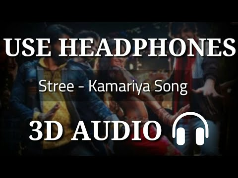Kamariya : Stree ( 3D Audio ) | Bass Boosted | 3d Songs | Virtual 3d Audio | 3d Audio Songs Hindi