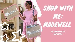 Shop With Me: Madewell