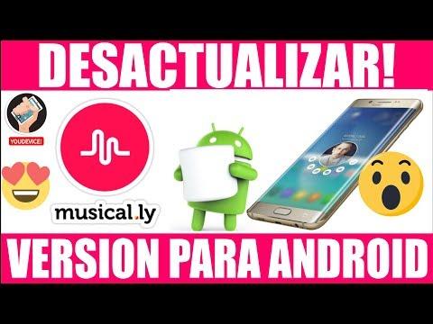 Cómo desactualizar una aplicación o regresar a versiones anteriores ( MUSICAL.LY ) Android :)